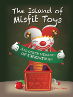 The Island of Misfit Toys and Other Messages of Christmas