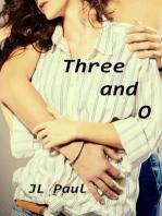 Three and O