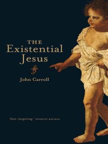 The Existential Jesus