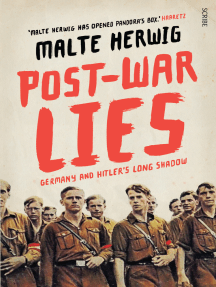 Post-War Lies: Germany and Hitler's long shadow