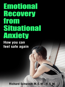 Emotional Recovery from Situational Anxiety: How You Can Feel Safe Again