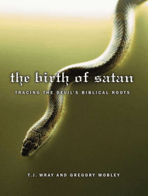 The Birth of Satan: Tracing the Devil's Biblical Roots