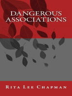 Dangerous Associations