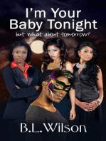 I'm Your Baby Tonight