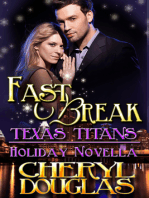 Fast Break (Texas Titans Holiday)