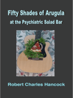 Fifty Shades of Arugula at the Psychiatric Salad Bar