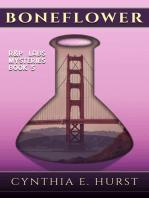 Boneflower (R&P Labs Mysteries, #5)