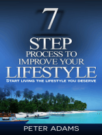 7 Step Process to Improve Your Lifestyle
