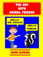 The Boy With Animal Friends