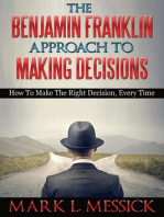 The Benjamin Franklin Approach To Making Decisions