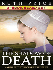 The Shadow of Death 3-Book Boxed Set Bundle: The Shadow of Death (Amish Faith Through Fire), #4