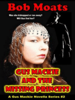 Gus Mackie and the Missing Princess (Gus Mackie Novella series, #2)