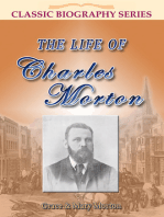 The Life of Charles Morton