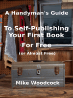 A Handyman's Guide to Self-Publishing Your First Book for Free (or Almost Free)