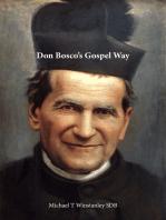 Don Bosco's Gospel Way