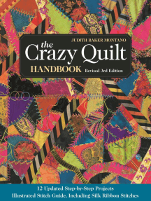 The Crazy Quilt Handbook, Revised: 12 Updated Step-by-Step Projects - Illustrated Stitch Guide, Including Silk Ribbon Stitches