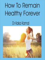 How To Remain Healthy Forever