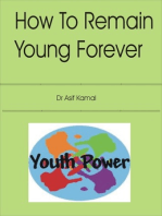 How to Remain Young Forever