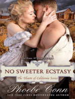 No Sweeter Ecstasy (The Hearts of California Series, Book 2)