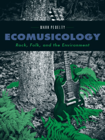 Ecomusicology: Rock, Folk, and the Environment