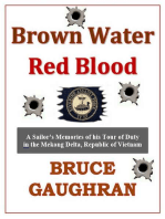 Brown Water Red Blood