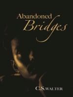 Abandoned Bridges