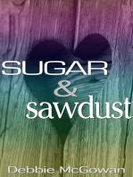 Sugar and Sawdust