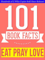 Eat, Pray, Love - 101 Amazingly True Facts You Didn't Know (101BookFacts.com)