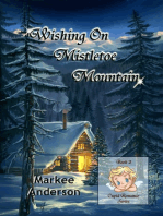Wishing On Mistletoe Mountain