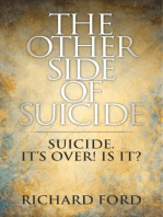 The Other Side of Suicide