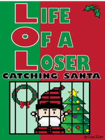 Life of a Loser: Catching Santa