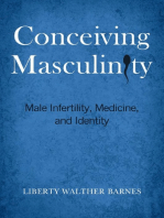 Conceiving Masculinity: Male Infertility, Medicine, and Identity