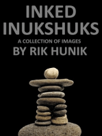 Inked Inukshuks A Collection Of Images