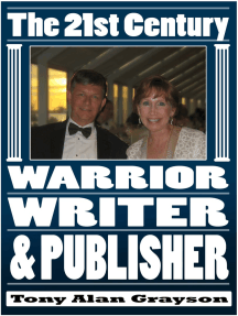 The 21st Century Warrior, Writer, and Publisher