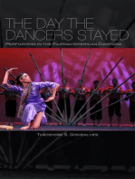 The Day the Dancers Stayed: Performing in the Filipino/American Diaspora