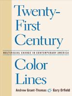 Twenty-First Century Color Lines