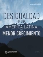 """Informe Semestral †"""" Oficina del Economista Jefe Regional, Octubre 2014: Desigualdad en una América Latina con Menor Crecimiento"""