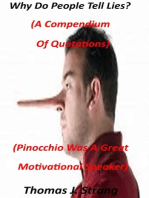 Why Do People Tell Lies? (A Compendium Of Quotations)