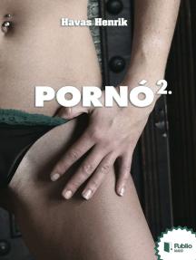 Pornó 2.