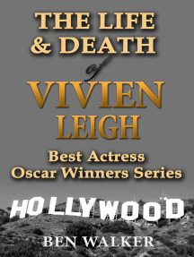 The Life & Death of Vivien Leigh