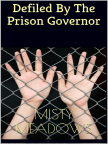 Defiled By The Prison Governor (Virgin, First Time)