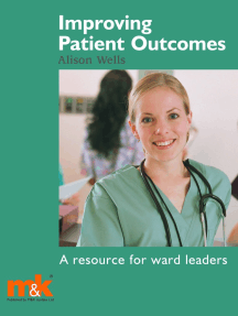 Improving Patient Outcomes: a guide for Ward Managers