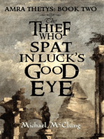 The Thief Who Spat In Luck's Good Eye