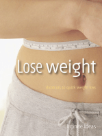 Lose weight: Shortcuts to quick weight loss