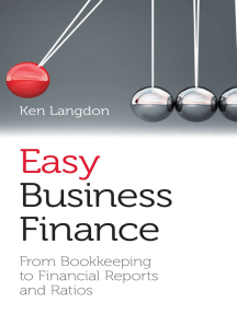 Easy Business Finance: From Bookkeeping To Financial Reports And Ratios