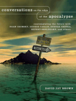 Conversations on the Edge of the Apocalypse: Contemplating the Future with Noam Chomsky, George Carlin, Deepak Chopra, Rupert Sheldrake, and Others