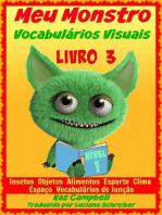 Meu Monstro - Vocabulários Visuais - Nível 1 - Livro 3