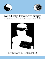 Self-Help Psychotherapy (Meditatively via my In-Home Relaxations or Tech Tools)