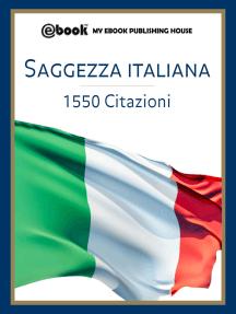 Saggezza italiana: 1550 citazioni