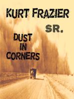 Dust In Corners